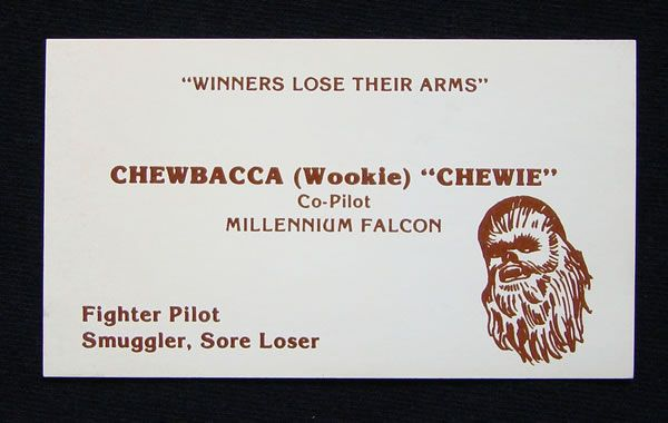 Star wars business cards neatorama best not to mention that chewie misspelled wookiee in his business card after all hes got a bad temper and is liable to tear your arms off if you tell colourmoves