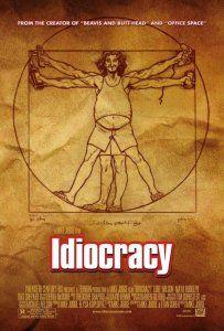 Idiorcracy