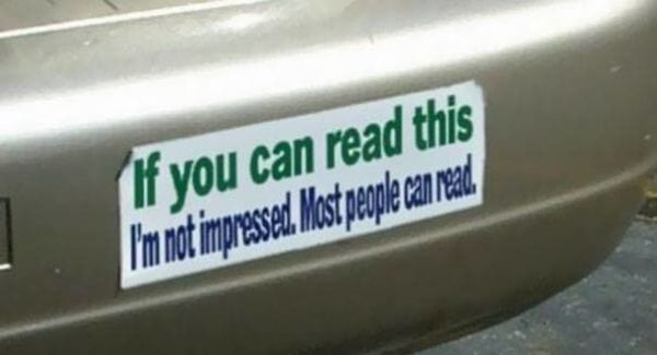 If None Of These Bumper Stickers Make You Laugh Then Nothing Will