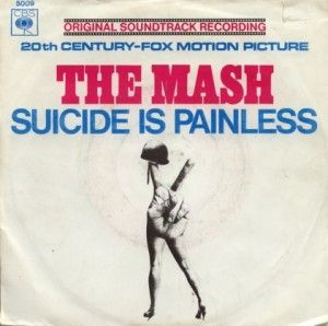the social impact of suicide is painless a song in the movie mash The song is not only epic and makes me want to simultaneously prepare an apocalypse shelter and  and they usually have audiences as big as any movie in america.