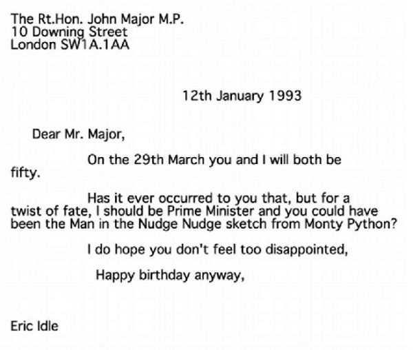 Eric Idle to John Major
