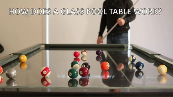 How Glass Top Pool Tables Work