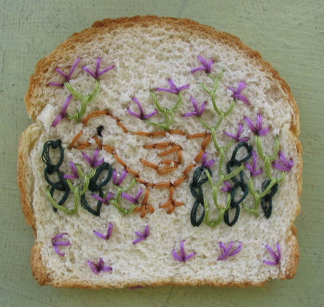 Bread how do you embroider wonder bread very very carefully how long