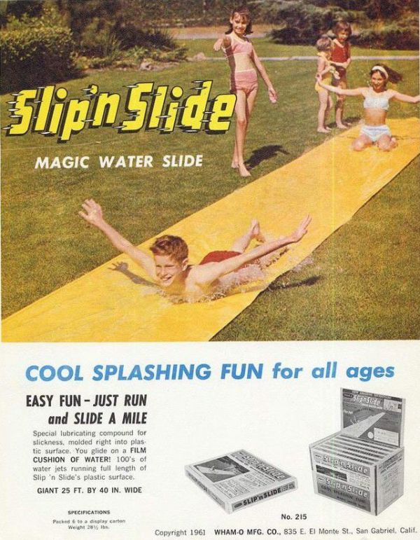 The Accidental Invention of the Slip N Slide